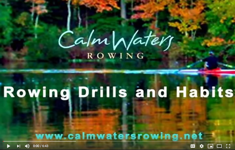 Rowing Drills and Habits (video)